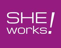 SHE works! - Das Portal für Gründerinnen und Unternehmerinnen. Infos rund um Förderprogramme, Beratung, Netzwerke, Finanzierung, Familienmanagement und mehr