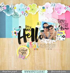 "Hello Best Mom 12"" scrapbook layout made with August 2016 @HipKitClub Kits featuring @crate_paper Cute Girl, Dear Lizzy Saturday and Amy Tangerine Oh Happy Life collections 