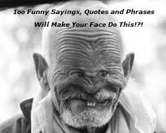 100 Funny Sayings, Quotes and Phrases