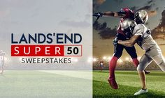 I just entered the Super50 Sweepstakes from Lands' End. Enter and you could win two tickets to the biggest football game of the year and more!