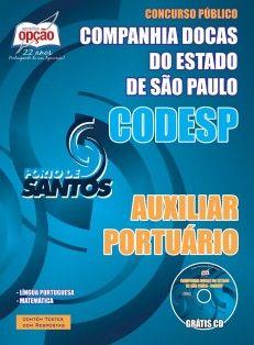Apostila Concurso Companhia Docas do Estado de São Paulo - CODESP / 2015: - Cargo: Auxiliar Portuário