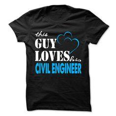 This Guy Love His Civil engineer  T Shirt, Hoodie, Sweatshirt