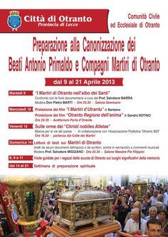 Otranto, aspettando il 12 maggio... dal 9 al 21 Aprile 2013 Preparazione alla Canonizzazione dei Beati Antonio Primaldo e Compagni Martiri di Otranto.
