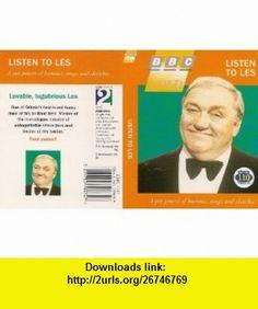 Listen to Les (BBC Gold) (9780563389699) Les Dawson , ISBN-10: 0563389699  , ISBN-13: 978-0563389699 ,  , tutorials , pdf , ebook , torrent , downloads , rapidshare , filesonic , hotfile , megaupload , fileserve