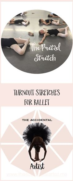 "Get yourself into a ""Pretzel"" and improve your turnout, dancers! via @The Accidental Artist"