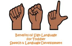 Benefits of Sign Language for Toddler Speech & Language Development