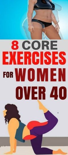 8 Core Exercises For Women Over 40 Years Old – OBSOLO