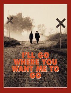 I'll Go Where You Want Me To GO #Missionary Work.  #Mormonad #LDS Quotes PreparetoServe.com