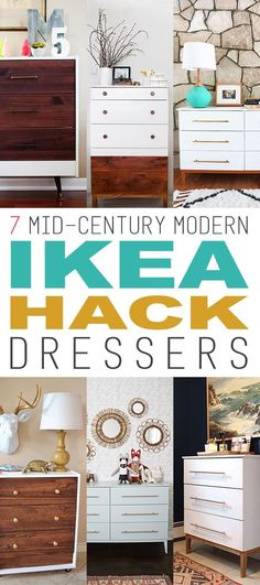 7 Mid-century Modern IKEA hacks for dressers | Turn cheap furniture into gorgeous custom pieces.