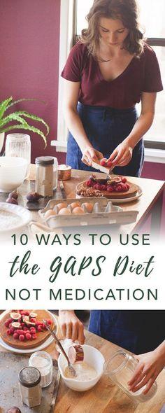 10 Reasons to do the GAPS Diet   Empowered Sustenance