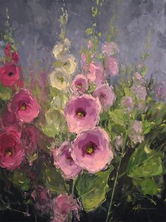 Summer Hollyhocks by Stacey Peterson Oil ~ 24 x 18