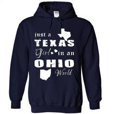 TEXAS GIRL IN OHIO T Shirt, Hoodie, Sweatshirts - tshirt design #fashion #clothing