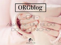 ORGblog #04: analise um blog do seu nicho - Sernaiotto
