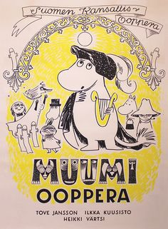 Moomins at the theatre: Finnish National Opera 1974 - Moomin opera Kingsman Movie, Moomin Shop, Eddie The Eagle, Fuzzy Felt, International Books, Cute Characters, Fictional Characters, Tove Jansson, Kawaii Art