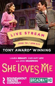 Loved being part of Broadway history and watching She Loves Me live streamed.