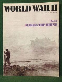 World War II Magazine Orbis Publishing 1974 Vol 6. No.83 Across The Rhine