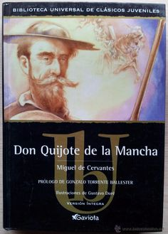 DON QUIJOTE DE LA MANCHA - PROLOGO DE GONZALO TORRENTE BALLESTER - VERSION INTEGRA 2005