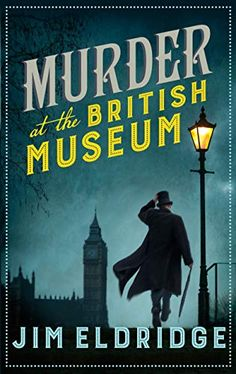 Buy Murder at the British Museum by Jim Eldridge at Mighty Ape NZ. A well-respected academic is found dead in a gentlemen's convenience cubicle at the British Museum, the stall locked from the inside. I Love Books, New Books, Good Books, Books To Read, Murder Mystery Books, Good Mystery Books, Best Mystery Novels, Mystery Thriller, Books Art