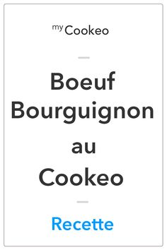 Boeuf Bourguignon with Cookeo Cooking Lobster Tails, How To Cook Lobster, Cooking Fails, Cooking Ideas, Cooking Brussel Sprouts, How To Cook Zucchini, Bon App, Women Life, Good Food