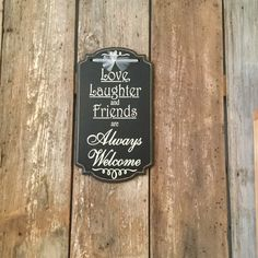 Sign Board-Love, Laughter, Friends-Black