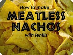 Last week we had some meatless nachos, and they were good! We're not vegetarian, but we do try not to eat too much meat, hence my experim...