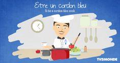 Être un cordon BLEU: Être un bon cuisinier