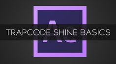 After Effects Tutorial - Trapcode Shine Basics