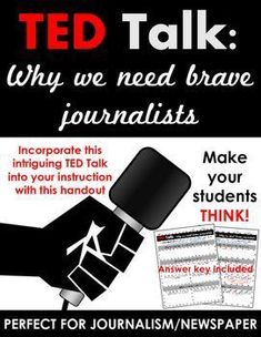 TED Talk: Why We Need Brave Journalists -- Activity for ELA, Journalism, Newspaper, or Government High School, Middle School, Teaching Tools, Teaching Resources, Journalism Major, School Newspaper, Ap Language, Information Literacy, Ted Talks
