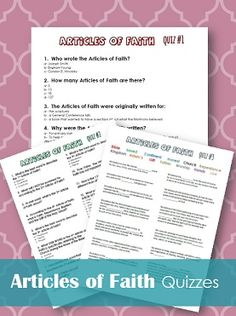 3 Quizzes about the Articles of Faith - These are great for all age groups!  Good for FHE too!
