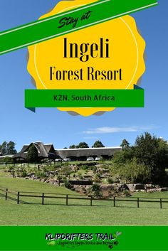 Ingeli Forest Resort in Harding, Kwa-Zulu Natal, South Africa. Read mor about our visit here. #southafrica #kwazulunatal