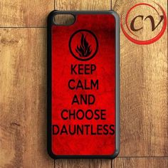 Keep Calm And Choose Dauntless iPhone 5C Case