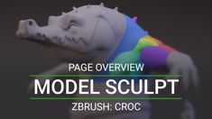 Croc: ZBrush Sculpting (Page Overview) Zbrush Tutorial, 3d Tutorial, Pore Video, Sculpting Classes, Character Design Tutorial, Modelos 3d, Modeling Tips, Computer Art, 3d Max