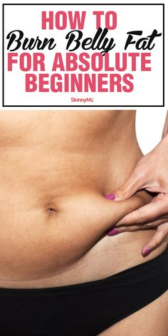 How to Burn Belly Fat for Absolute Beginners