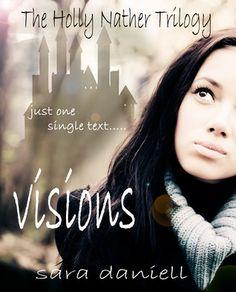 Sara Daniell - Visions / #awordfromJoJo #YoungAdult #SaraDaniell