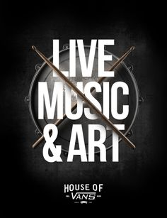 """Live, music & art"" House of Vans (poster series) Digital Illustration, Graphic Illustration, Music Flyer, Poster Series, Beautiful Posters, Print Layout, Creative Advertising, Typography Logo, Print Design"