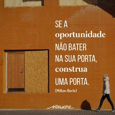 Frases de gestão Some Good Quotes, Best Quotes, Life Quotes, Don't Give Up, Self Esteem, Sentences, Texts, Inspirational Quotes, Messages