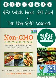 Non-GMO Cookbook + Whole Foods Market Giveaway | Real Food Real Deals #healthy #recipes #giveaway