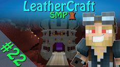 Minecraft  LeatherCraft SMP | Episode 22  Nether Hub Part 2 60FPS