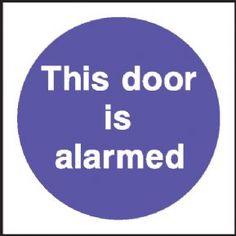 This Door is Alarmed security sign