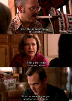 """Arrested Development S3-- """"don't make me give you another one."""""""