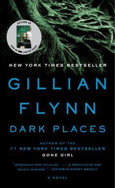 Dark Places by Gillian Flynn James Patterson, New York Times, Film Marathon, Science Fiction, Good Books, Books To Read, Gillian Flynn, Stephen King, Entertainment