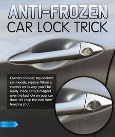 Prevent yourself from being locked out in the cold this winter. #SaveMoney #DIYHome #HouseholdTips #FrozenCarLock #MagnetHack