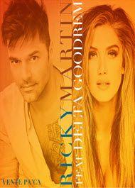 MARKLEX MP3: Ricky Martin – Vente Pa' Ca (feat. Delta Goodrem) ...