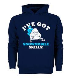 # [Organic]91-Ive Got Snowmobile Skills .  Hurry Up!!! Get yours now!!! Don't be late!!! Ive Got Snowmobile SkillsTags: Winter, brappp, ride, snowmobile, snowmobiling, snowmobiling, skills