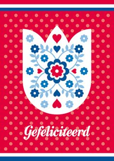 Ansichtkaart TULP - Een Hollandse ansichtkaart met een tulp als illustratie, een rode gestippelde achtergrond en de tekst 'gefeliciteerd': http://postenpapier.nl/product/ansichtkaart-tulp/