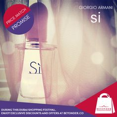 Get Fragrances at http://beyonder.co/fragrances/giorgio-armani-si-w-edp-100ml  for the best prices with #BeyonderPriceMatchPromise during #DubaiShoppingFestivalAtBeyonder