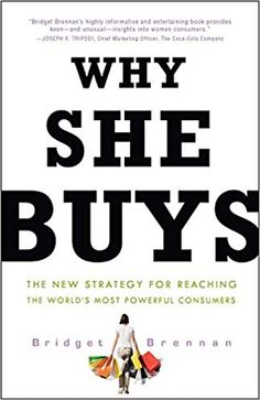 46 best books about business images on pinterest books to read why she buys the new strategy for reaching the worlds most powerful consumers bridget fandeluxe Gallery