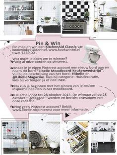 #libelle @Libelle Pin & Win! Libelle Moodboard Keukenwedstrijd.