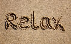 Relax..