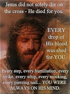 Thank you Jesus for loving me & shedding your precious blood for me! You are my Salvation & only true Love! Bible Verses Quotes, Jesus Quotes, Bible Scriptures, Faith Quotes, Jesus Sayings, Easter Scriptures, Faith Prayer, Faith In God, Jesus Is Lord